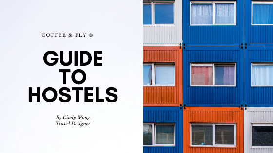 Coffee and Fly Guide to Hostels