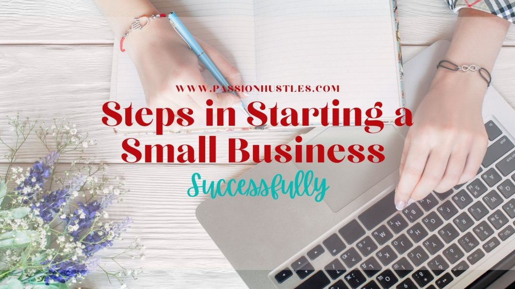 Steps in Starting a Small Business Successfully