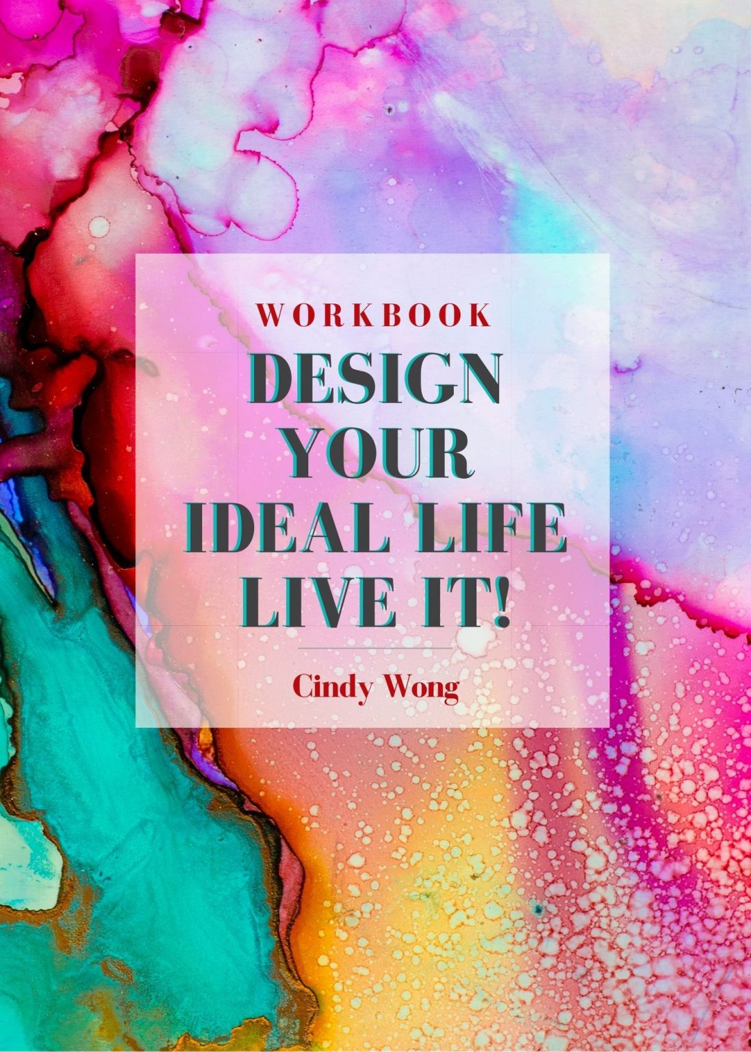 Design Your Ideal Life and Live It