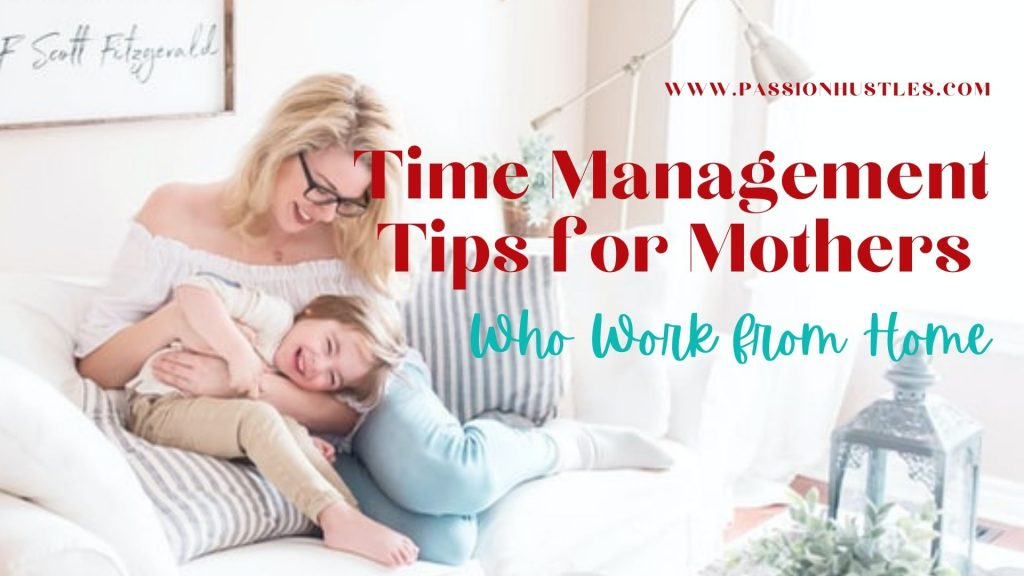 Time management tips for mothers 4