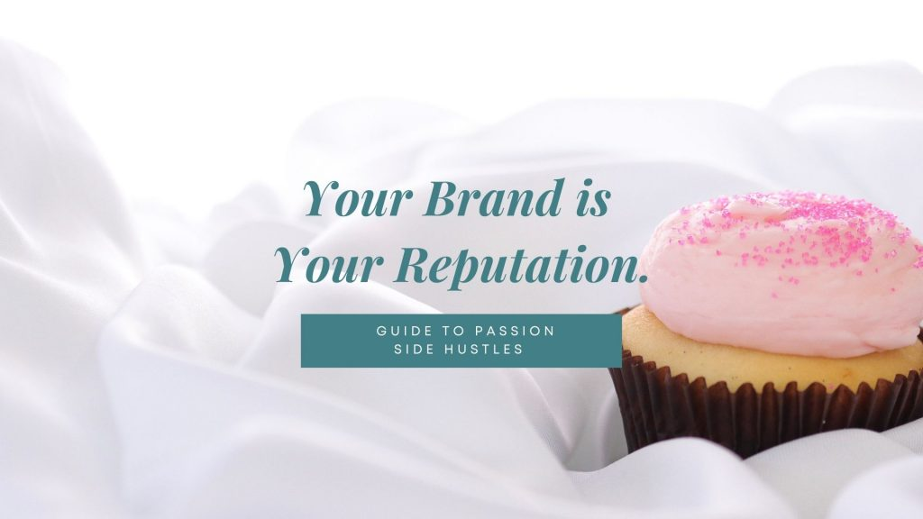 The-Ultimate-2021-Guide-to-Passion-Hustles-Part-Two-Work-on-Your-Brand